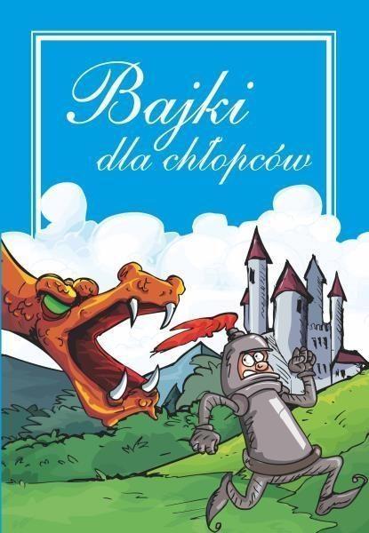 Bajki dla chłopców Janusz Jabłoński