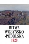 Bitwa Wołyńsko-Podolska 5 IX - 21 X 1920