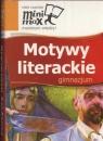 Minimax Motywy literackie Gimnazjum
