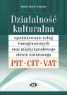 Działalność kulturalna Opodatkowanie usług transgranicznych oraz Trzeciak Hanna Maria