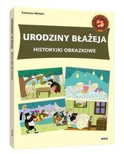 Historyjki obrazkowe. Urodziny Błażeja Katarzyna Michalec