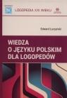Wiedza o języku polskim dla logopedów