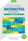 Matematyka dla maturzysty Zbiór zadań