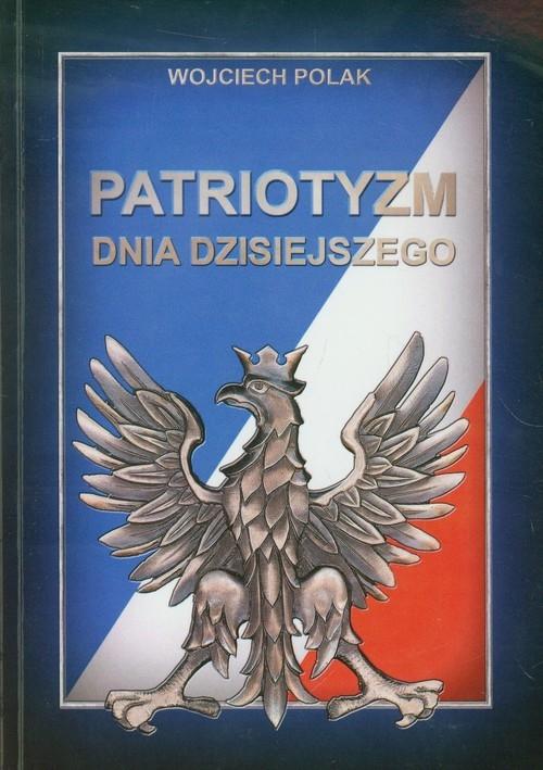 Patriotyzm dnia dzisiejszego Polak Wojciech