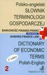 Słownik terminologii  gospodarczej polsko-angielski