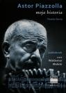 Astor Piazzolla Moja historia  (Audiobook)