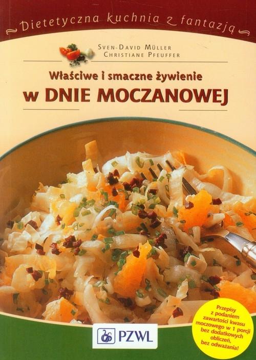 Właściwe i smaczne żywienie w dnie moczanowej Muller Sven-David, Pfeuffer Christiane