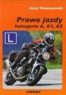 Prawo jazdy Kategorie A A1 A2  Tomaszewski Jerzy
