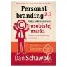 Personal branding 2.0 Cztery kroki do zbudowania osobistej marki