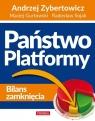 Państwo Platformy Zybertowicz Andrzej, Gurtowski Maciej, Sojak Radosław
