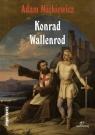 Konrad Wallenrod (Uszkodzona okładka) Mickiewicz Adam