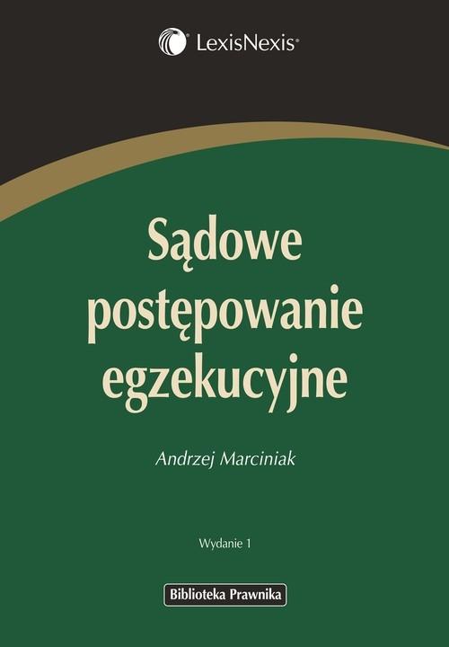 Sądowe postępowanie egzekucyjne Marciniak Andrzej