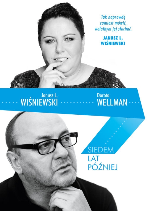 Siedem lat później Wiśniewski Janusz L., Wellman Dorota