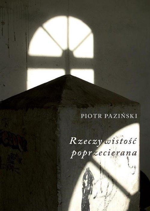 Rzeczywistość Poprzecierana Paziński Piotr