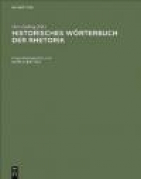 Historisches Worterbuch Der Rhetorik v 2