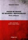 Polska na drodze do wolności i niepodległości