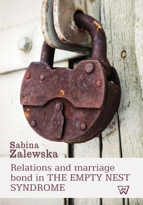 Relation and marriage bond in the empty nest syndrome Zalewska Sabina