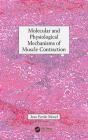 Molecular and Physiological Mechanisms of Muscle Contraction Jean Emile Morel