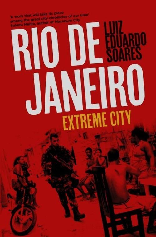 Rio de Janeiro Extreme City Soares Luiz Eduardo
