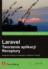 Laravel Tworzenie aplikacji Receptury  Matula Terry