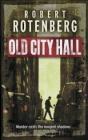 Old City Hall Robert Rotenberg