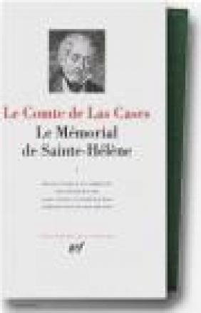 Cases Le Memorial de Sainte-Helene v.1 Juin 1815 Aout 18 Las Cases