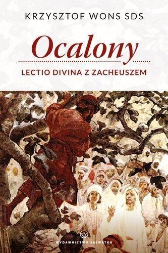 OCALONY LECTIO DIVINA Z ZACHEUSZEM KRZYSZTOF WONS SDS