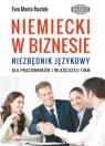 Niemiecki w biznesie Niezbędnik językowy dla pracowników i właścicieli firm