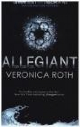 Allegiant (Adult Edition) Veronica Roth
