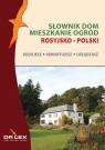 Rosyjsko-polski słownik dom mieszkanie ogród Budujesz remontujesz Kapusta Piotr