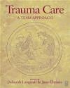 Trauma Care Team Approach Jane Christie, Deborah Langstaff, D Langstaff