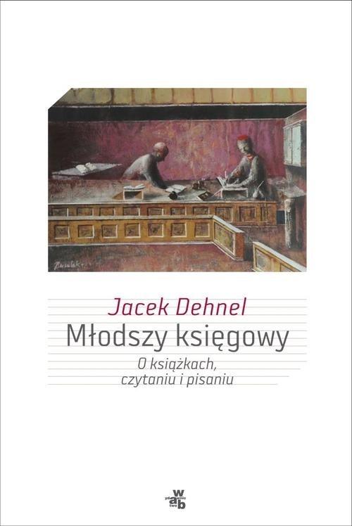 Młodszy księgowy Dehnel Jacek