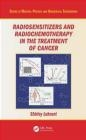 Radiosensitizers and Radiochemotherapy in the Treatment of Cancer Shirley Lehnert
