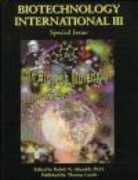 Biotechnology International v 3 The Biotech Millenium