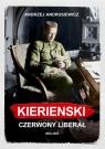 Kierenski Czerwony liberał