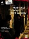 Morderca bez twarzy  (Audiobook)