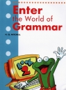 Enter the World of Grammar 2 Student's Book