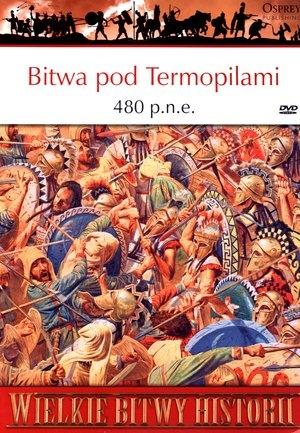 Wielkie Bitwy Historii. Bitwa pod Termopilami 480 p.n.e. + DVD Nic Fields