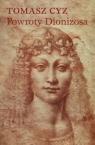 Powroty Dionizosa  Cyz Tomasz