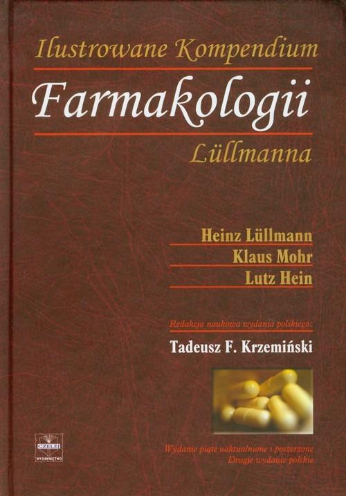 Ilustrowane Kompendium Farmakologii Lullmanna Lullmann Heinz, Mohr Klaus, Hein Lutz