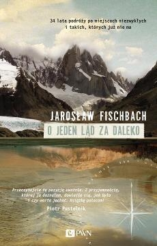 O jeden ląd za daleko Fischbach Jarosław