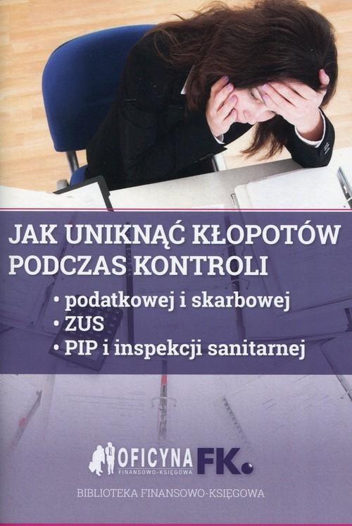 Jak uniknąć kłopotów podczas kontroli Świąder Bogdan, Rakowska-Boroń Izabela