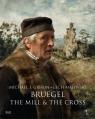 Bruegel The Mill & the Cross