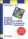 Excel 2003 w analizach i finansach