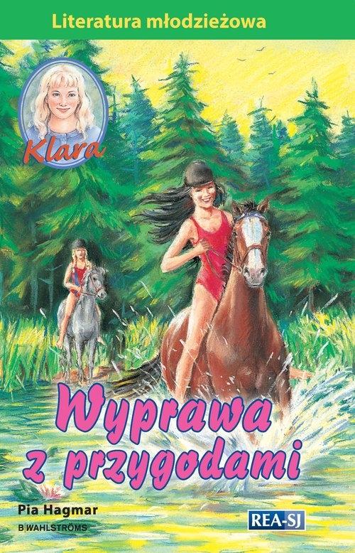 Klara Wyprawa z przygodami Pia Hagmar
