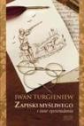 Zapiski myśliwego i inne opowiadania  Turgieniew Iwan