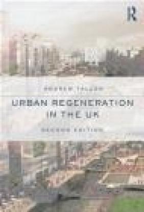 Urban Regeneration in the UK Andrew Tallon