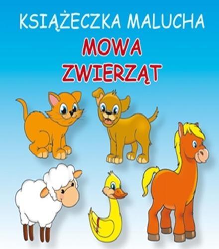 Książeczka malucha Mowa zwierząt Pruchnicki Krystian, Majchrzyk Emilia