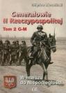 Generałowie II Rzeczypospolitej Tom 2