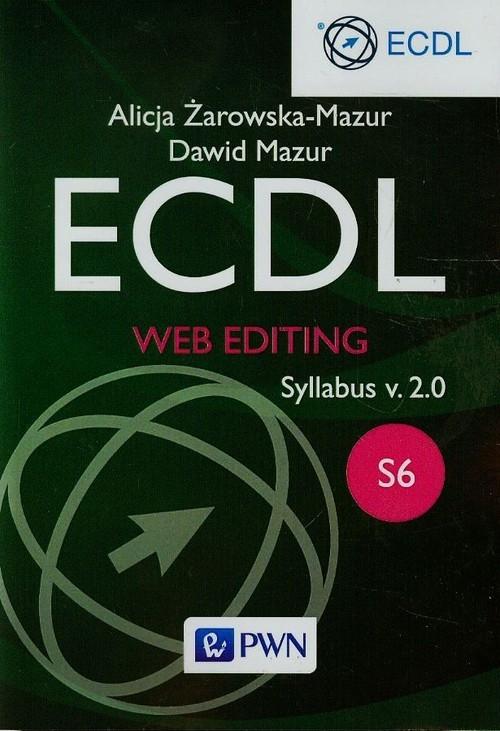 ECDL Web editing Syllabus v. 2.0. S6 Żarowska-Mazur Alicja, Mazur Dawid